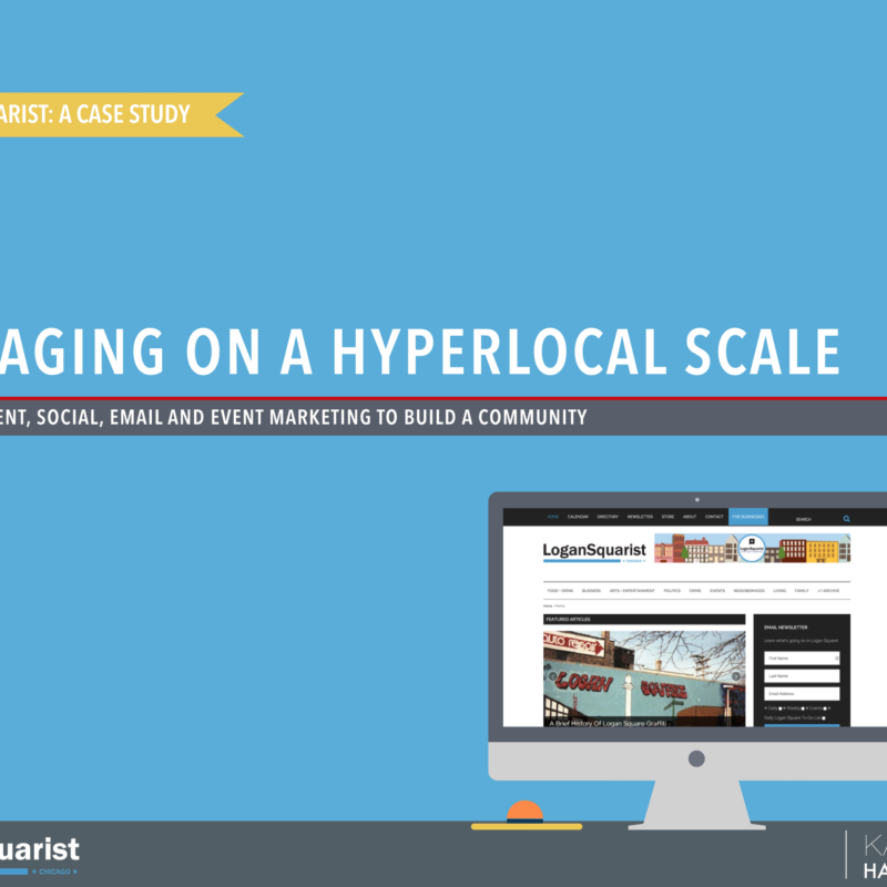 Engaging An Hyperlocal Audience